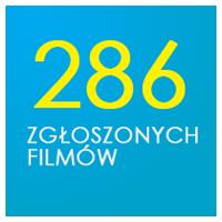 286 ZGŁOSZONYCH FILMÓW!