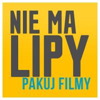 Nie ma LIPY: Pakuj FILMY!