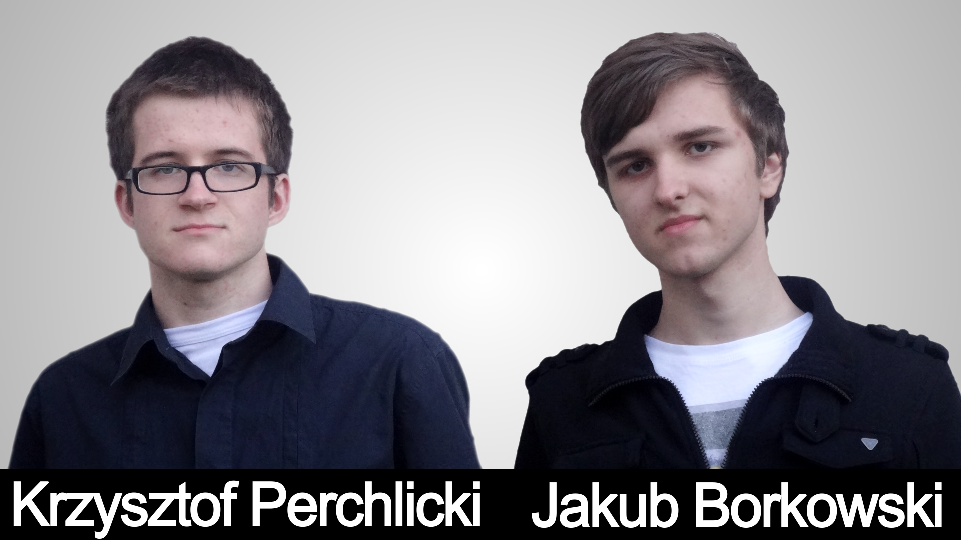Krzysztof Perchlicki i Jakub Borkowski